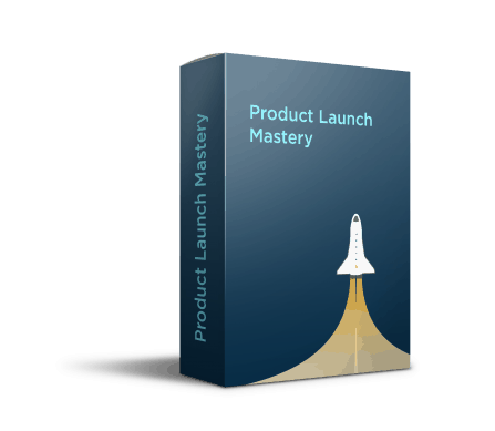 Product Launch Mastery Course