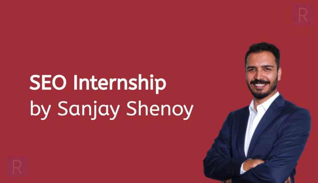 Sanjay Shenoy Seo Internship